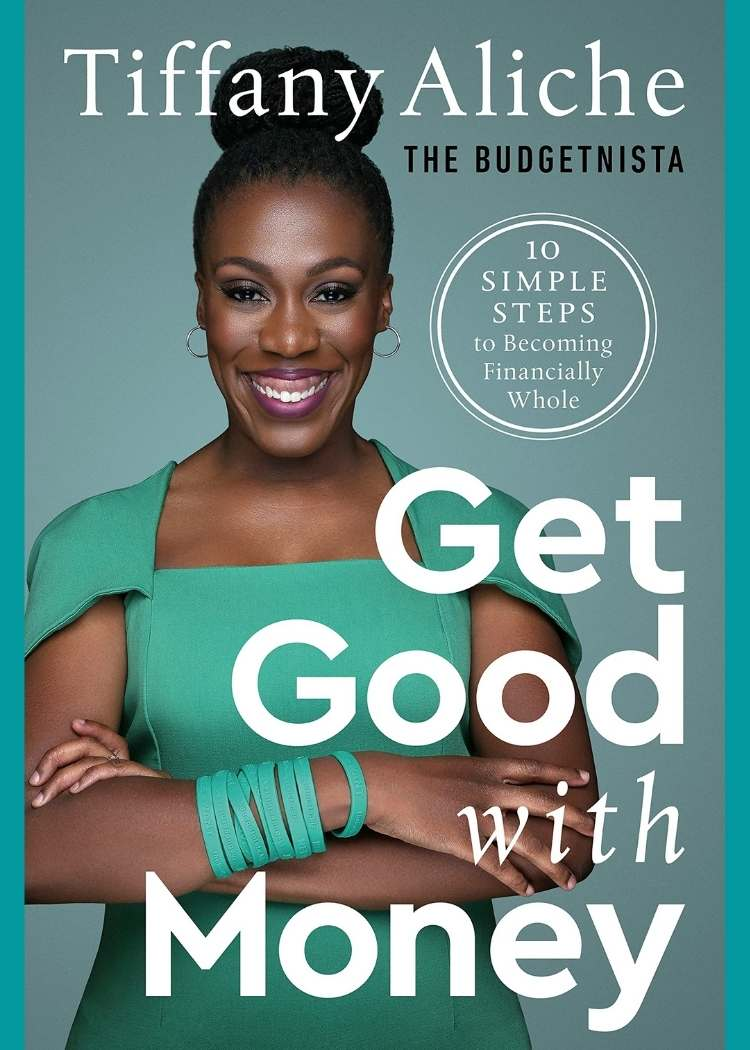 budgeting for beginners- cover of the book Get Good with Money by Tiffany Aliche
