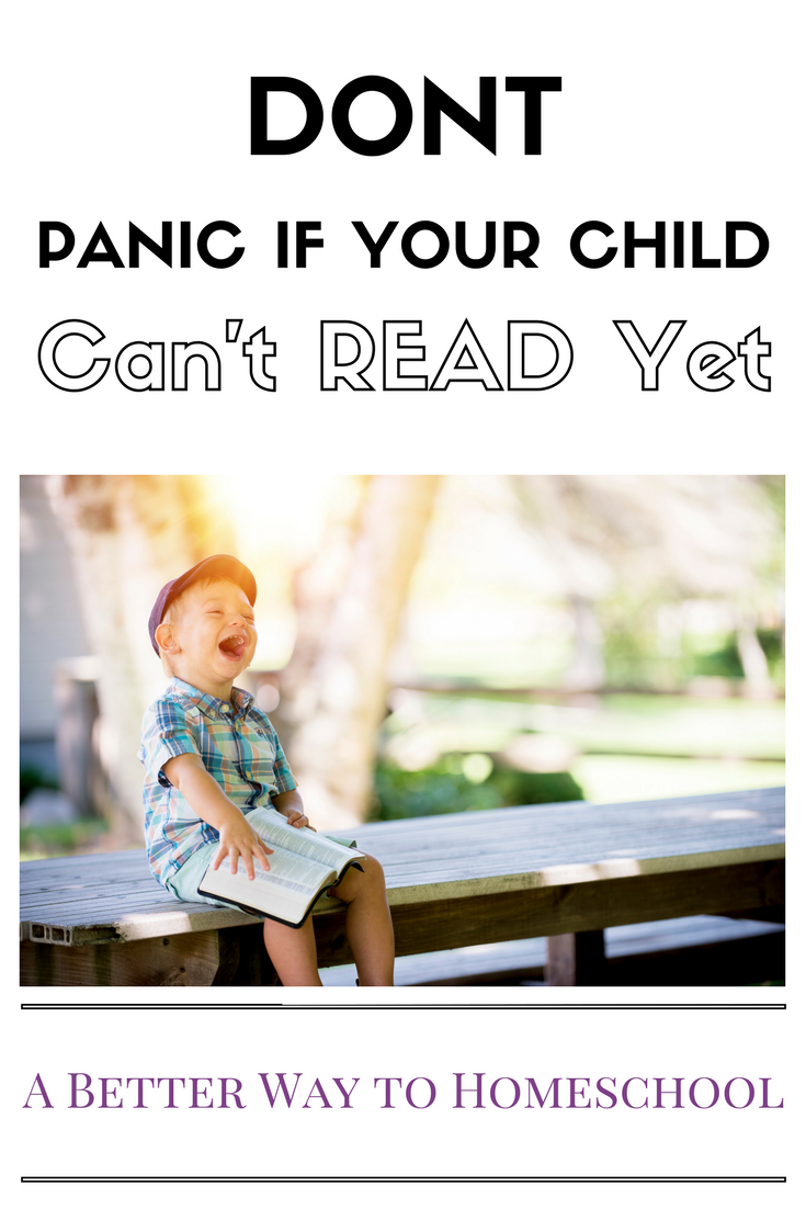 Don't Panic if Your Child cannot read yet. {Here are strategies that will help instead}