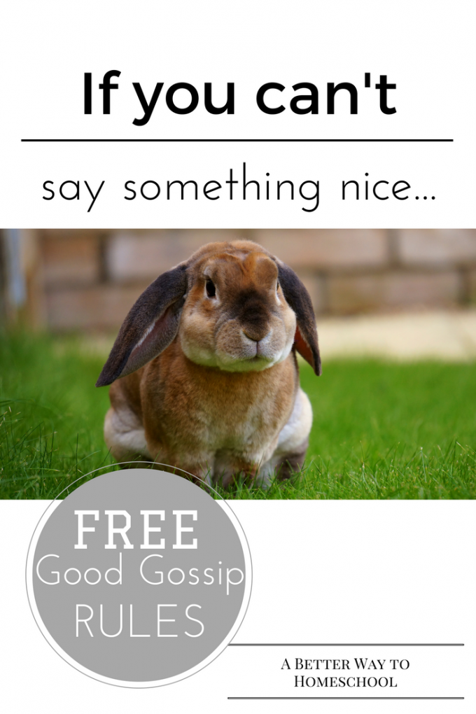 Teach your kids to gossip well, using this {free} Good Gossip Rules {Printable}