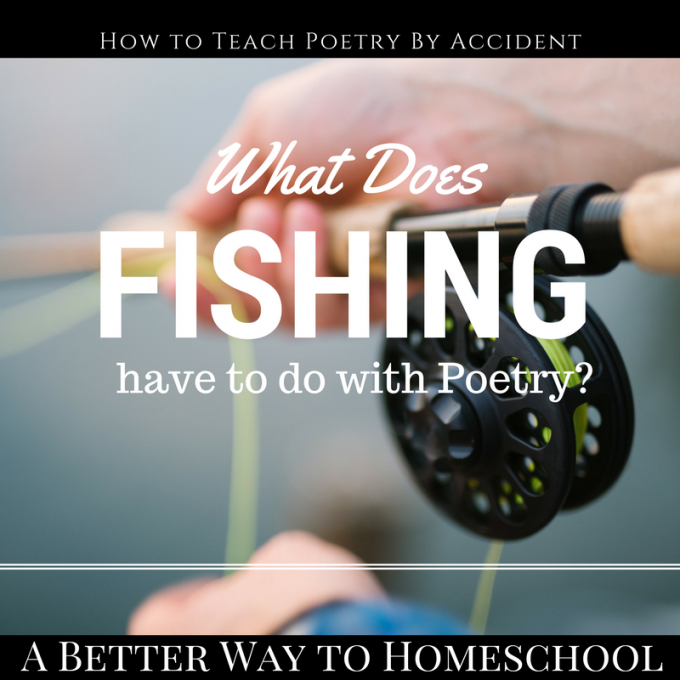 What does fishing have to do with poetry?