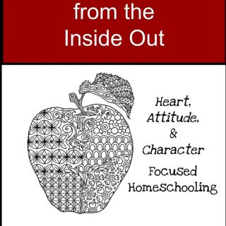 How to homeschool from the Inside Out