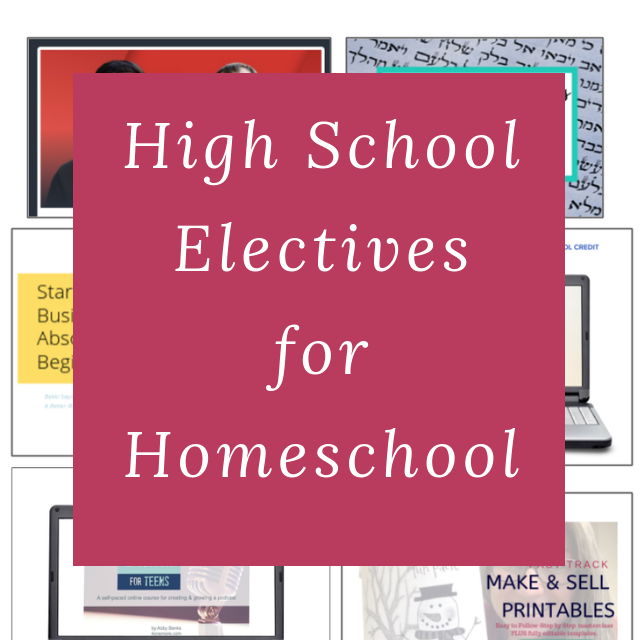 high school electives for homeschool