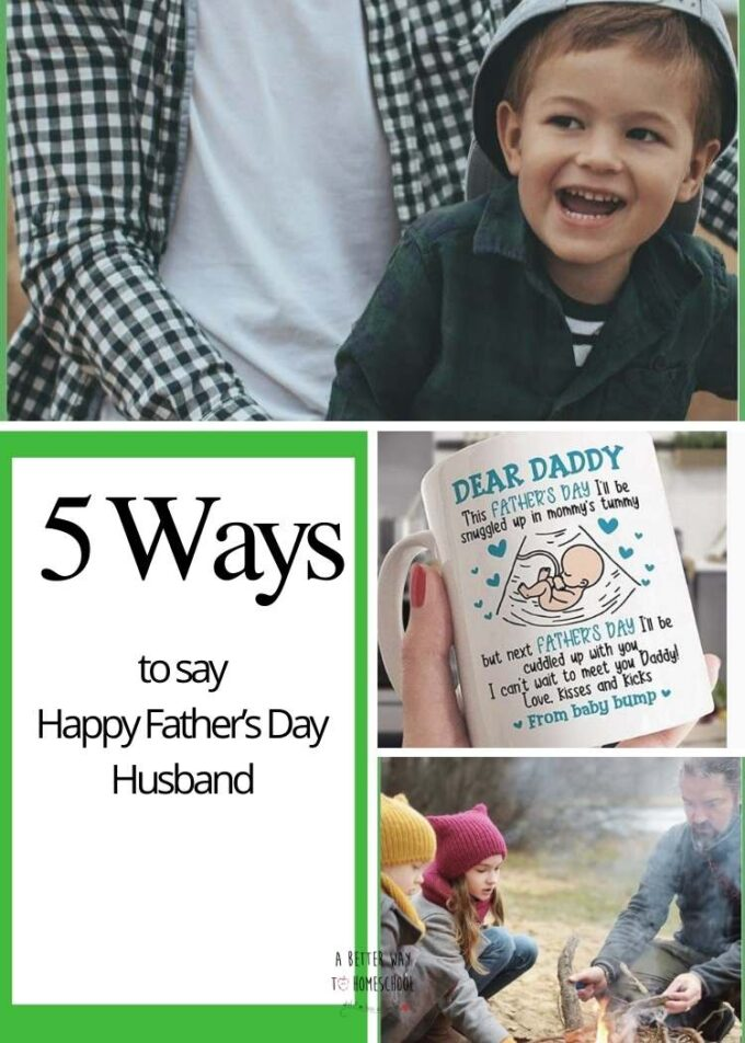 Collage of 5 ways to say happy Father's Day husband, son on bike with dad, coffee mug with message from baby, dad at campfire with two kids, dad hitting golf balls with son